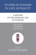 A History of the Mishnaic Law of Purities, Part 11