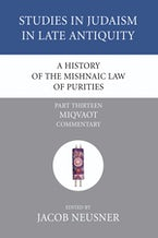 A History of the Mishnaic Law of Purities, Part 14