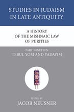 A History of the Mishnaic Law of Purities, Part 19