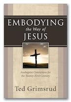 Embodying the Way of Jesus