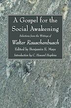 A Gospel for the Social Awakening