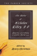 The Works of Nicholas Ridley, D.D.