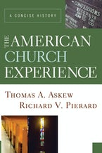 The American Church Experience