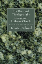 The Doctrinal Theology of the Evangelical Lutheran Church