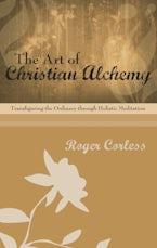 The Art of Christian Alchemy