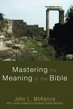 Mastering the Meaning of the Bible