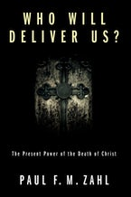 Who Will Deliver Us?