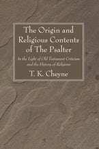 The Origin and Religious Contents of The Psalter