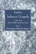 Latin Infancy Gospels