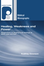 Healing, Weakness, and Power