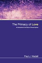 The Primacy of Love