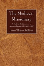 The Medieval Missionary