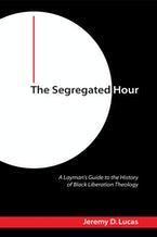 The Segregated Hour