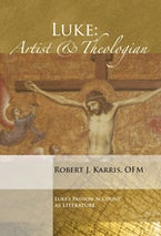 Luke: Artist and Theologian