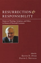 Resurrection and Responsibility