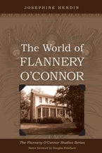 The World of Flannery O'Connor