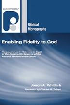 Enabling Fidelity to God