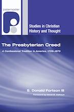 The Presbyterian Creed