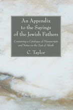 An Appendix to the Sayings of the Jewish Fathers