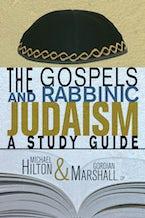 The Gospels and Rabbinic Judaism