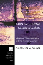 John and Thomas—Gospels in Conflict?