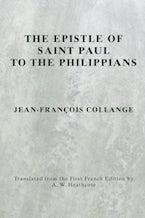 The Epistle of Saint Paul to the Philippians