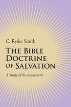 The Bible Doctrine of Salvation