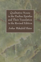 Qualitative Nouns in the Pauline Epistles and Their Translation in the Revised Edition