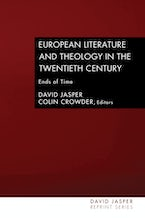 European Literature and Theology in the Twentieth Century