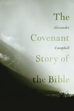 The Covenant Story of the Bible