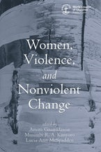Women, Violence and Nonviolent Change