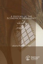 A History of the Ecumenical Movement, Volume 2