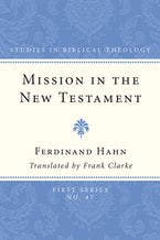 Mission in the New Testament