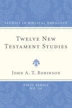 Twelve New Testament Studies