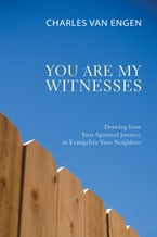 You Are My Witnesses