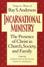 Incarnational Ministry: The Presence of Christ in Church, Society, and Family