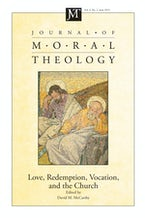 Journal of Moral Theology, Volume 4, Number 2