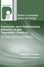 Exorcism and Deliverance Ministry in the Twentieth Century