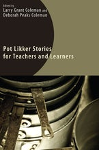 Pot Likker Stories for Teachers and Learners