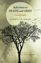 Reflections on Death and Grief
