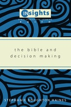 The Bible and Decision Making