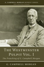 The Westminster Pulpit vol. I