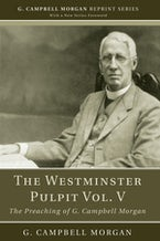The Westminster Pulpit vol. V