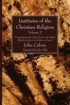 Institutes of the Christian Religion Vol. 2