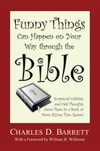 Funny Things Can Happen on Your Way through the Bible, Volume 1