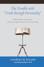 """The Trouble with """"Truth through Personality"""""""