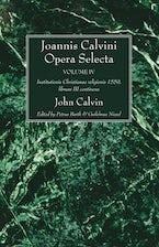 Joannis Calvini Opera Selecta vol. IV