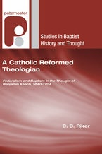 A Catholic Reformed Theologian