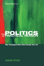The Politics of Practical Reason