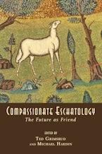 Compassionate Eschatology